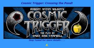 Cosmic Trigger